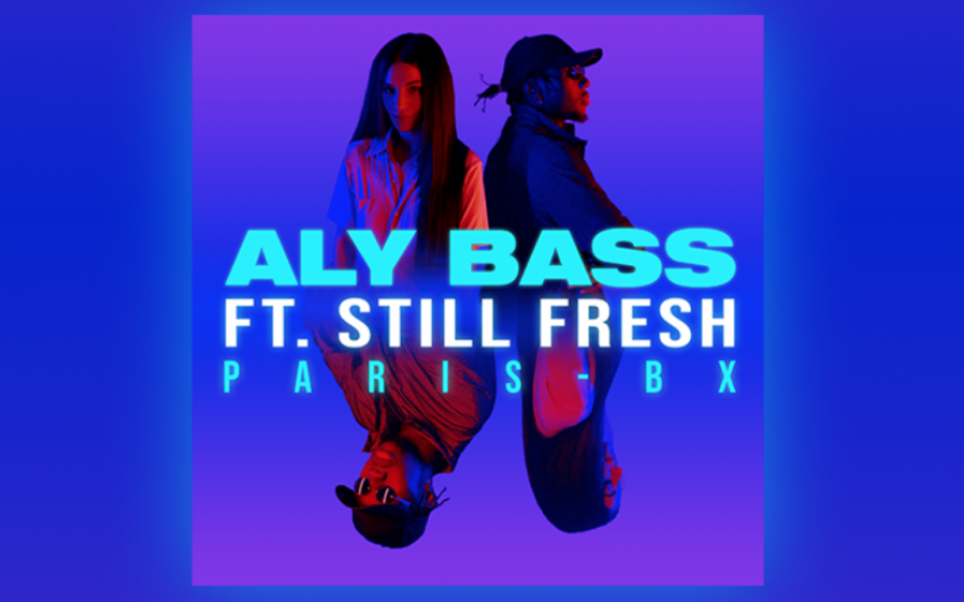 Aly Bass – PARIS-BX (Clip officiel) ft. Still Fresh